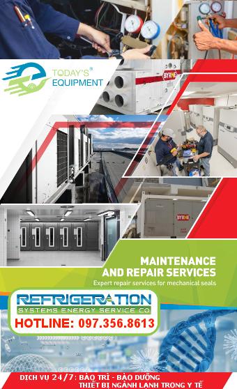 Dịch vụ 24-7 bảo trì - bảo dưỡng thiết bị ngành lạnh trong Y tế -Hotline_0973 568 613-TECO..,LTD